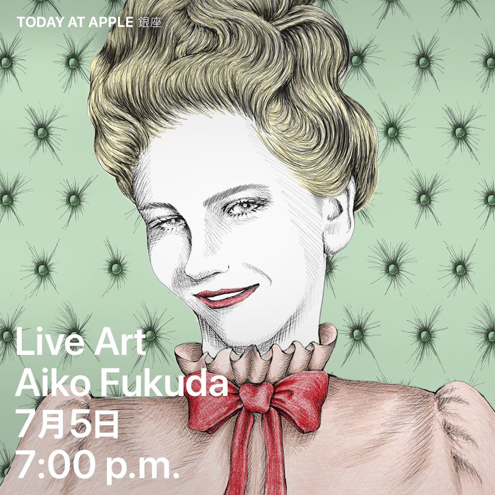 Live Art at Apple Store GINZA on July 5th