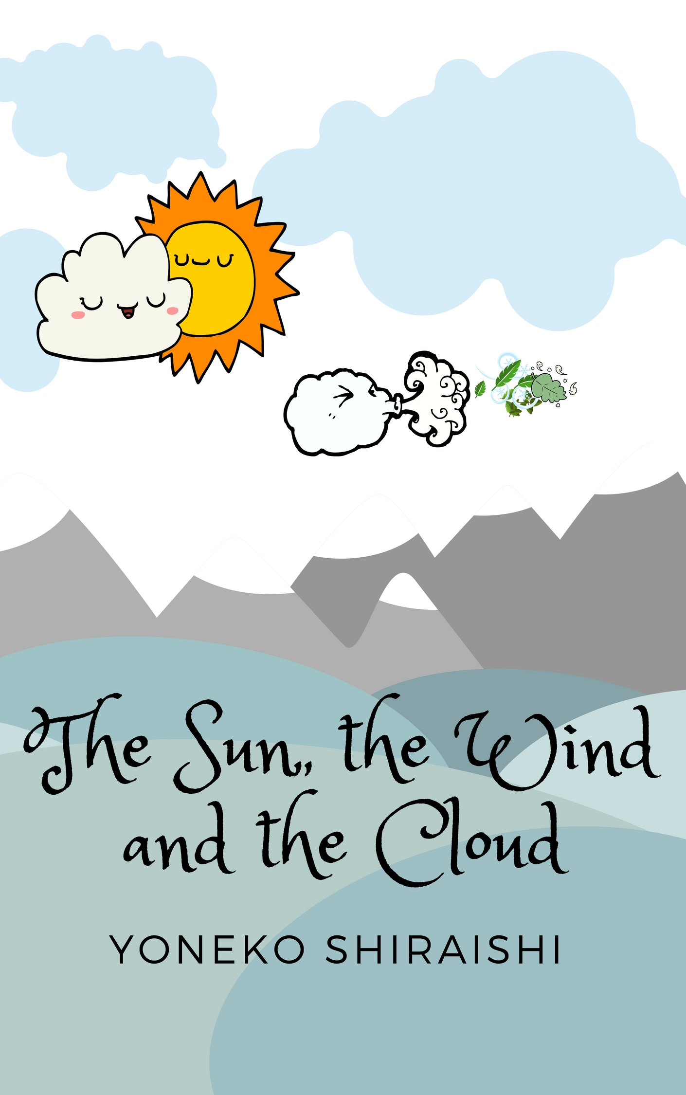 The sun, the wind and the cloud