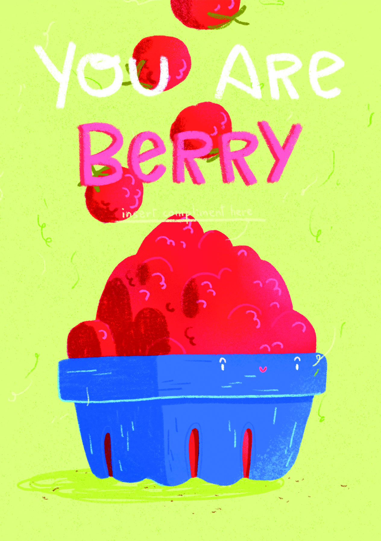 You are berry...