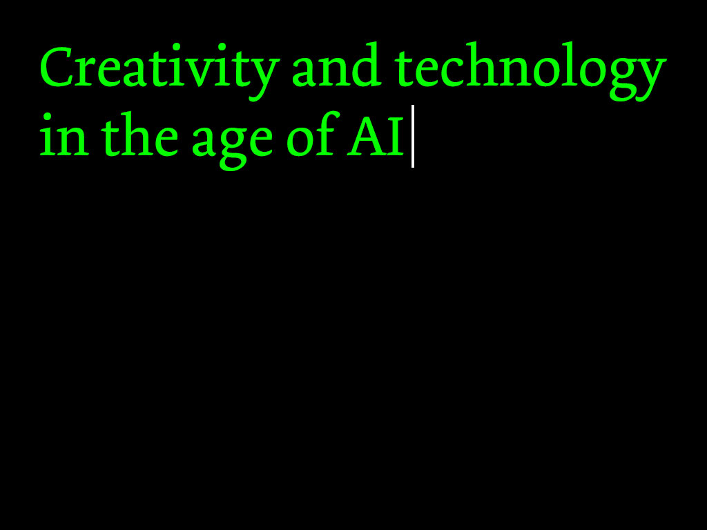 Creativity and technology in the age of AI
