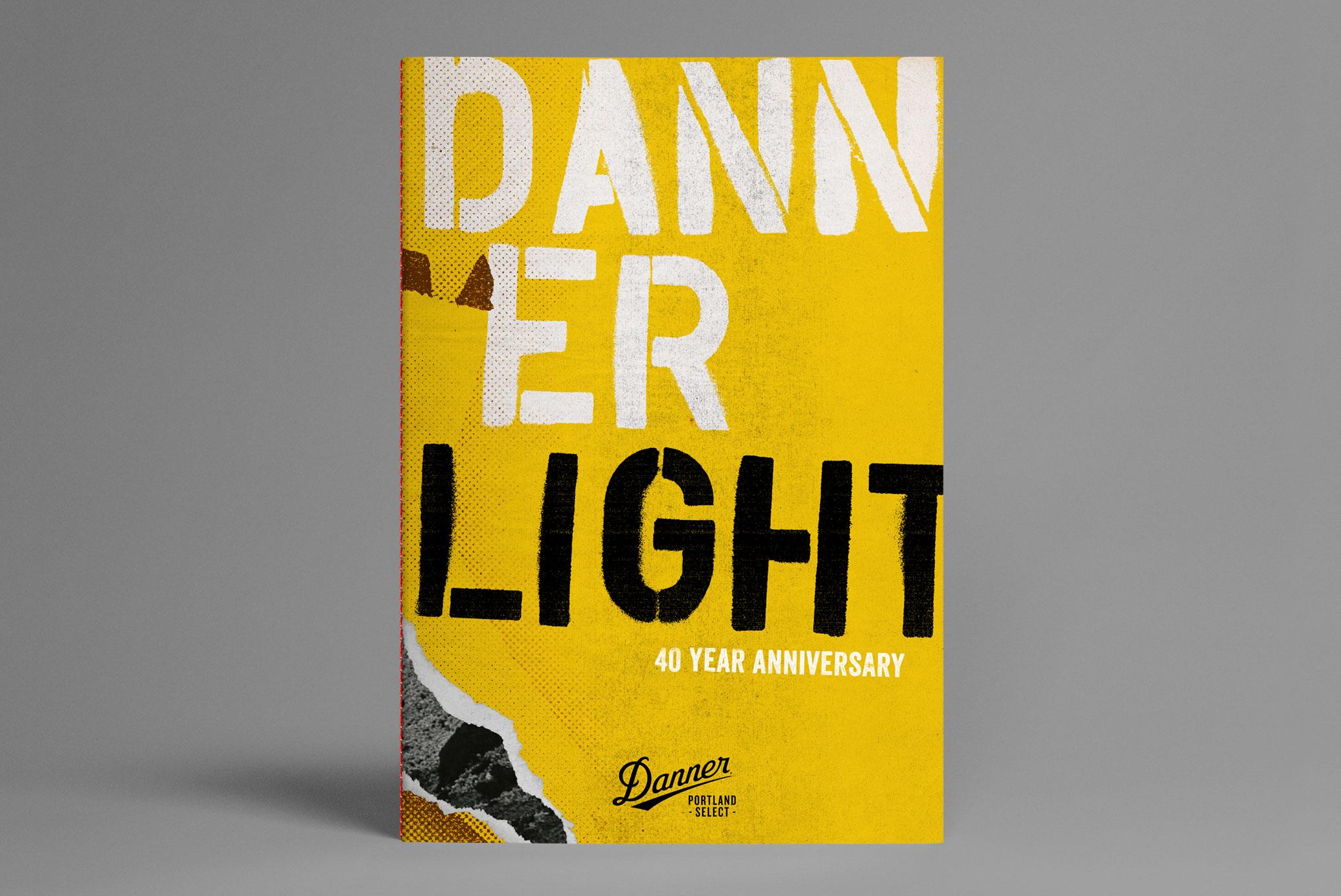 Danner Light 40th Anniversary